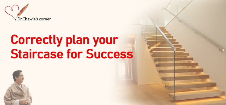 CORRECTLY PLAN YOUR STAIRCASE FOR SUCCESS