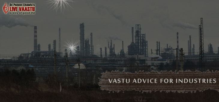 Vastu Advice  for Industries