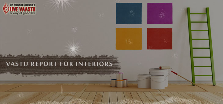 Vastu Report  for Interiors