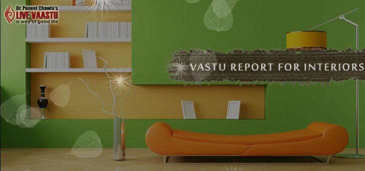 Vastu Report  for Interiors