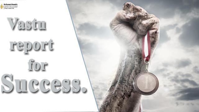 Vastu report for success