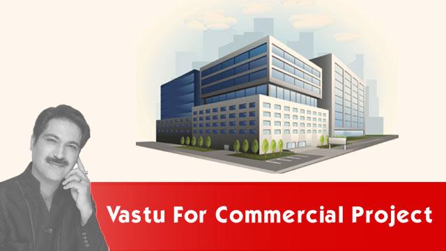 Vastu For Commercial Project