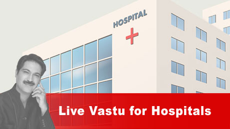 Live Vastu for hospitals