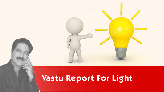 Vastu report for light