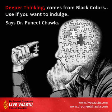 Deeper Thinking Comes From Black Colors... Use if You Want to Indulge.