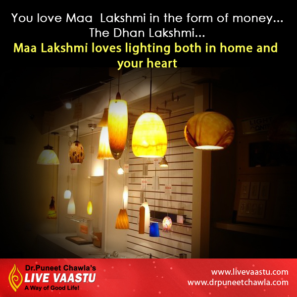 Maa Lakshmi loves lighting both in home and your heart by Dr. Chawla.