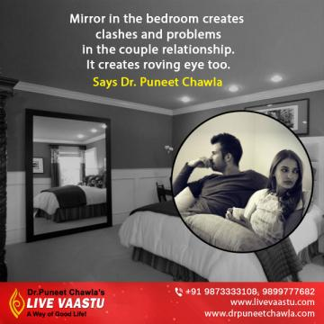 Mirror in the bedroom creates clashes and problems in the couple relationship says Dr. Puneet Chaw